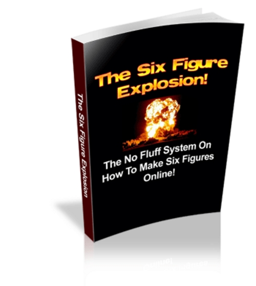 Product picture The Six Figure Explosion